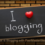 Want to Know what a Blog is – Here's a Definition