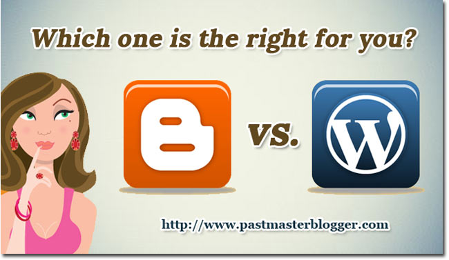 Blogger vs WordPress – Which One Is the Right for You?