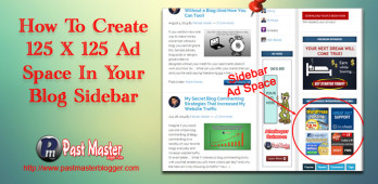 How to Create 125 X 125 Ad Space in Your Blog Sidebar Even If You Don't Know Coding