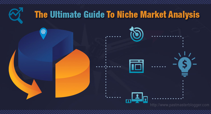 The Ultimate Guide to Niche Market Analysis